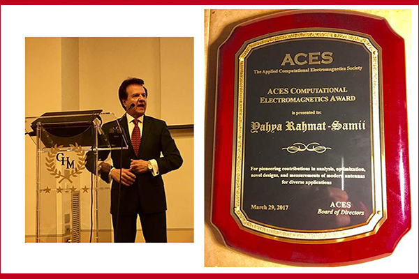 Distinguished Prof. Yahya Rahmat-Samii received the 2017 ACES Computational Electromagnetics Award
