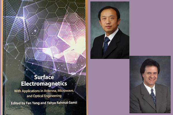 Distinguished Prof. Yahya Rahmat-Samii announces his Co-Authored Book – Surface Electromagnetics
