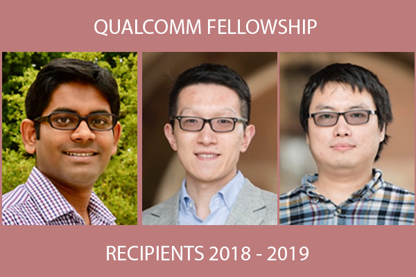 Qualcomm Fellowship Recipients 2018 – 2019