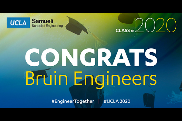 UCLA's School of Engineering's 2020 Virtual Commencement